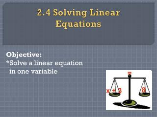 2.4 Solving Linear Equations