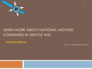 Learn More About National Moving Companies in Seattle Wa!