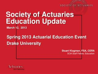 Society of Actuaries Education Update