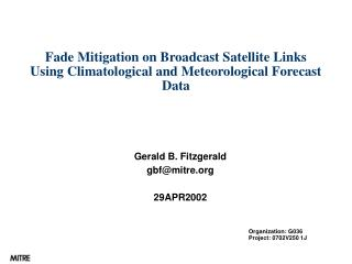 Fade Mitigation on Broadcast Satellite Links Using Climatological and Meteorological Forecast Data