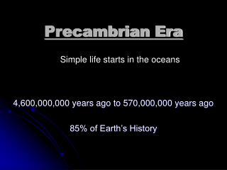 Precambrian Era