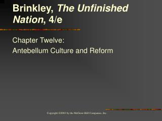 Chapter Twelve:  Antebellum Culture and Reform