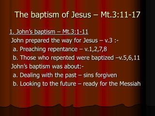 The baptism of Jesus – Mt.3:11-17