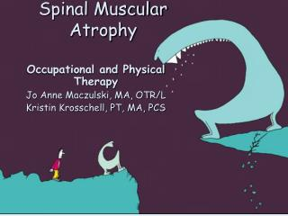 Spinal Muscular Atrophy