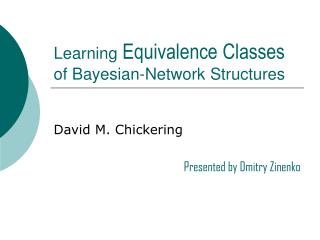 Learning  Equivalence Classes  of Bayesian-Network Structures