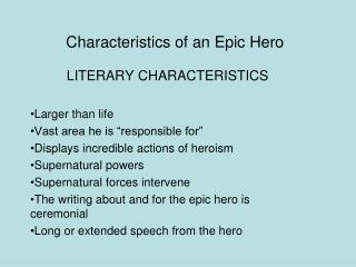 Characteristics of an Epic Hero