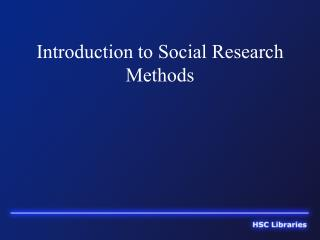 Introduction to Social Research Methods