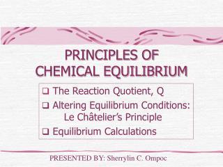 PRINCIPLES OF CHEMICAL EQUILIBRIUM