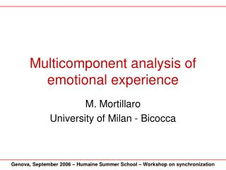 Multicomponent analysis of emotional experience