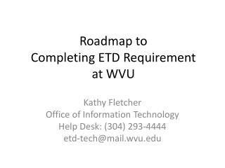 Roadmap to  Completing ETD Requirement at WVU