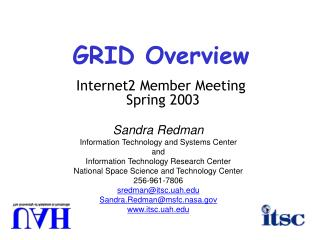 GRID Overview Internet2 Member Meeting  Spring 2003