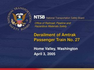 Derailment of Amtrak Passenger Train No. 27