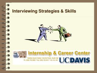 Interviewing Strategies & Skills