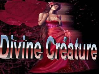 Divine Créature