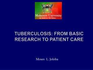 Tuberculosis: From Basic Research to Patient Care