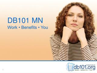 DB101 MN Work • Benefits • You