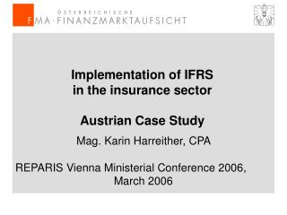 Implementation of IFRS  in the insurance sector Austrian Case Study