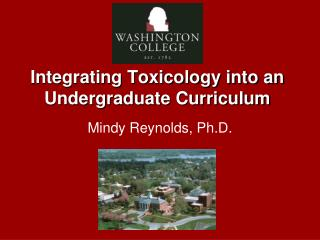Integrating Toxicology into an Undergraduate Curriculum