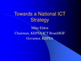 Towards a National ICT Strategy