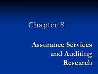 Assurance Services and Auditing Research