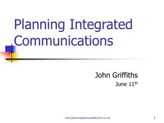 Planning Integrated Communications