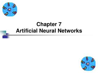 Chapter 7 Artificial Neural Networks