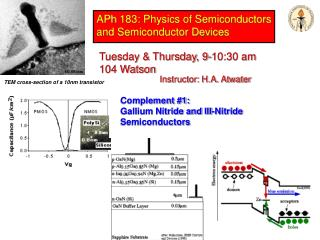 APh  183: Physics of Semiconductors and Semiconductor Devices
