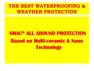 THE BEST WATERPROOFING & WEATHER PROTECTION
