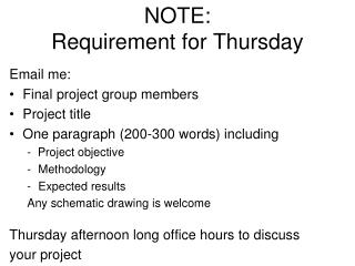 NOTE:  Requirement for Thursday