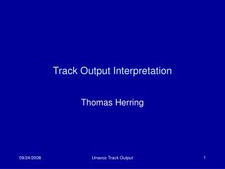 Track Output Interpretation