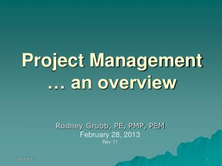 Project Management … an overview