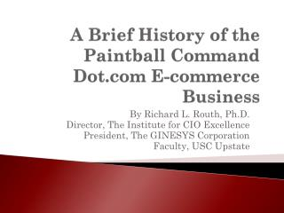 A Brief History of the  Paintball Command  Dot.com E-commerce Business