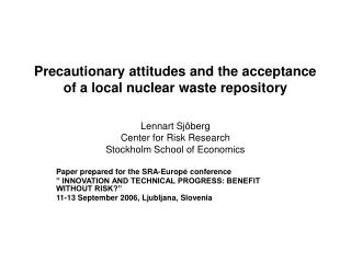 Precautionary attitudes and the acceptance of a local nuclear waste repository