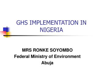 GHS IMPLEMENTATION IN NIGERIA