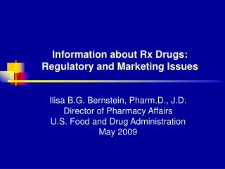 Information about Rx Drugs: Regulatory and Marketing Issues