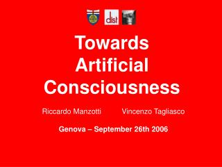 Towards  Artificial Consciousness