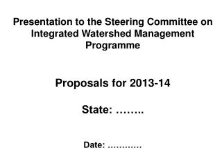 Presentation to the Steering Committee on Integrated Watershed Management Programme