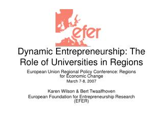 Dynamic Entrepreneurship: The Role of Universities in Regions