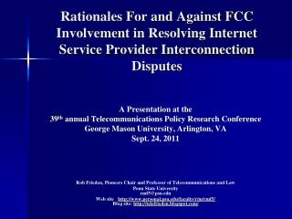 Rationales For and Against FCC Involvement in Resolving Internet Service Provider Interconnection Disputes