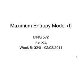 Maximum Entropy Model (I)