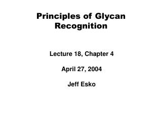 Principles of Glycan Recognition