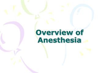 Overview of Anesthesia