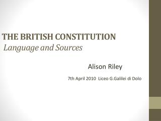 THE BRITISH CONSTITUTION  Language and Sources