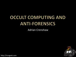 Occult Computing and anti-forensics