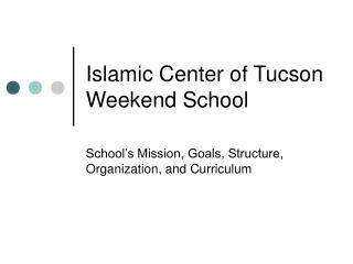 Islamic Center of Tucson Weekend School