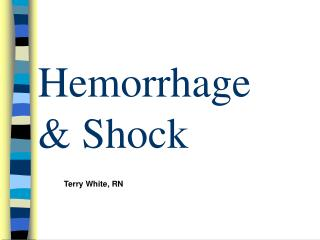 Hemorrhage & Shock