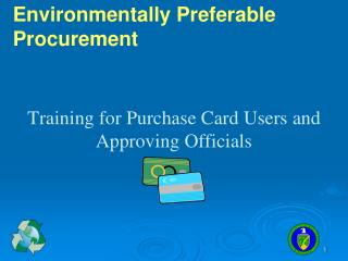 Training for Purchase Card Users and Approving Officials