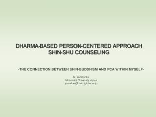 DHARMA-BASED PERSON-CENTERED APPROACH SHIN-SHU COUNSELING