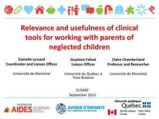 Relevance and usefulness of clinical tools for working with parents of neglected children