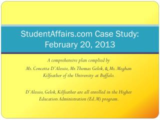 StudentAffairs.com Case Study:  February 20, 2013